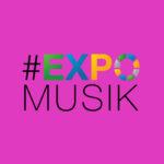 #EXPOMusik